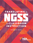 Translating the NGSS for Classroom Instruction NSTA Press Book