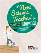 The New Science Teacher's Handbook: What You Didn't Learn From Student Teaching