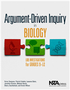 Argument-Driven Inquiry in Biology: Lab Investigations for Grades 9-12 (e-book) e-book