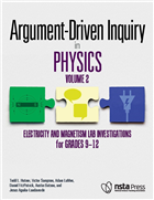 Argument-Driven Inquiry in Physics, Volume 2: Electricity and Magnetism Lab Investigations for Grades 9–12