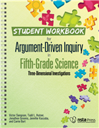 Student Workbook for Argument-Driven Inquiry in Fifth-Grade Science: Three-Dimensional Investigations