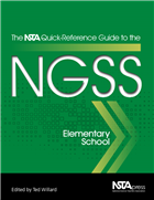 The NSTA Quick-Reference Guide to the NGSS, Elementary School (e-book) e-book