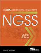 The NSTA Quick-Reference Guide to the NGSS, Middle School (e-book) e-book