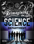 Reimagining the Science Department NSTA Press Book
