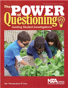The Power of Questioning: Guiding Student Investigations NSTA Press Book