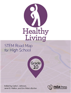 Healthy Living, Grade 10: STEM Road Map for High School
