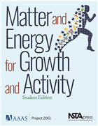 Matter and Energy for Growth and Activity, Student Edition