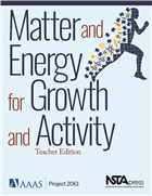 Matter and Energy for Growth and Activity, Teacher Edition