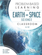 Problem-Based Learning in the Earth and Space Science Classroom, K–12 (Book Sample) Book Chapter