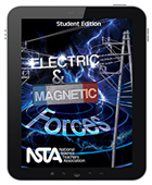 Electric and Magnetic Forces (Student Edition) Interactive E-book Student Edition