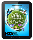 Flow of Matter and Energy in Ecosystems (Student Edition) Interactive E-book Student Edition