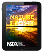 Nature of Light (Student Edition) Interactive E-book Student Edition