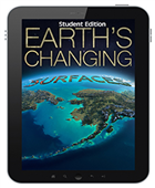 Earth's Changing Surfaces (Student Edition) Interactive E-book Student Edition