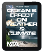 Ocean's Effect on Weather and Climate (Student Edition) Interactive E-book Student Edition