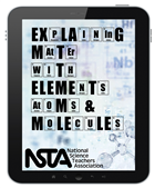 Explaining Matter with Elements, Atoms, and Molecules Enhanced E-book