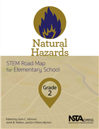 Natural Hazards, Grade 2: STEM Road Map for Elementary School