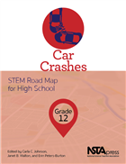 Car Crashes, Grade 12: STEM Road Map for High School