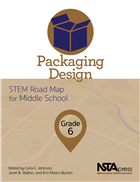 Packaging Design, Grade 6: STEM Road Map for Middle School
