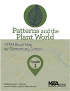 Patterns and the Plant World, Grade 1: STEM Road Map for Elementary School (book Sample) Book Chapter