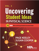Uncovering Student Ideas in Physical Science, Volume 3: 32 New Matter and Energy Formative Assessment Probes