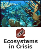 Coral Reef Ecosystems: Ecosystems in Crisis