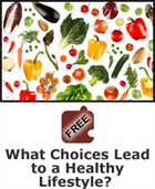 Nutrition: What Choices Lead to a Healthy Lifestyle? Science Object