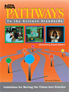 NSTA Pathways to the Science Standards: Guidelines for Moving the Vision into Practice – Elementary School Edition (Second Edition) (e-book) e-book