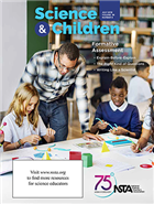 Science and Children—July 2019 Journal
