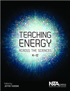 Teaching Energy Across the Sciences, K-12 NSTA Press Book