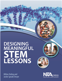 NSTA Science Store :: Designing Meaningful STEM Lessons