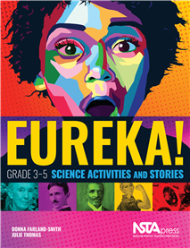 NSTA Science Store :: Eureka! Grade 3–5 Science Activities