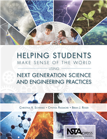 nsta.org - NSTA Science Store :: Helping Students Make Sense of the World Using Next Generation Science and Engineering Practices :: NSTA Press Book