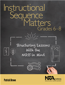 NSTA Science Store :: Instructional Sequence Matters, Grades