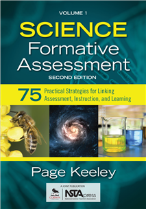 Science Formative Assessment, Volume 1: 75 Practical Strategies For Linking  Assessment, Instruction, And Learning   2nd Edition