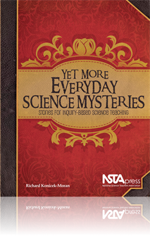 NSTA Science Store :: Yet More Everyday Science Mysteries: Stories