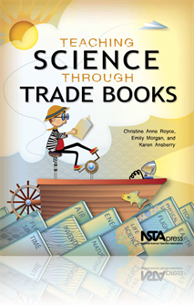 NSTA Science Store :: Teaching Science Through Trade Books
