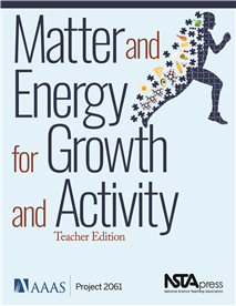 NSTA Science Store :: Matter and Energy for Growth and
