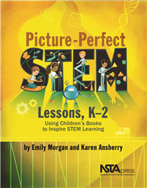 NSTA Science Store :: Picture-Perfect STEM Lessons, K–2