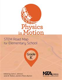 NSTA Science Store :: Physics in Motion, Grade K: STEM Road
