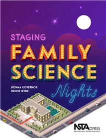 NSTA Science Store :: Staging Family Science Nights :: NSTA